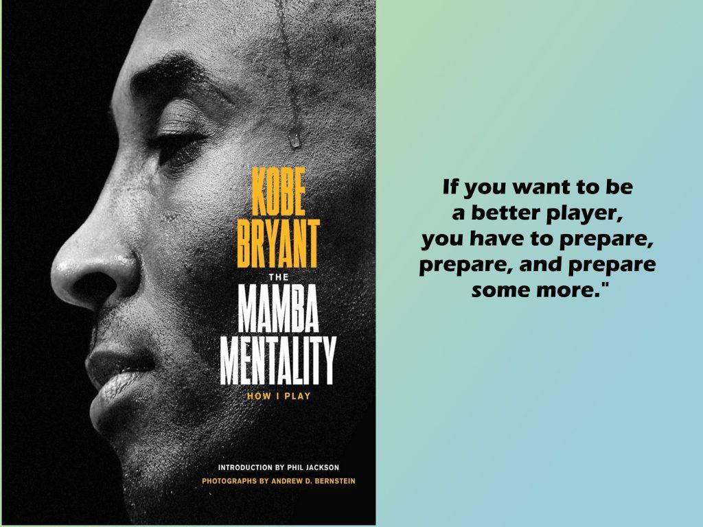 The Mamba Mentality - Kobe Bryant