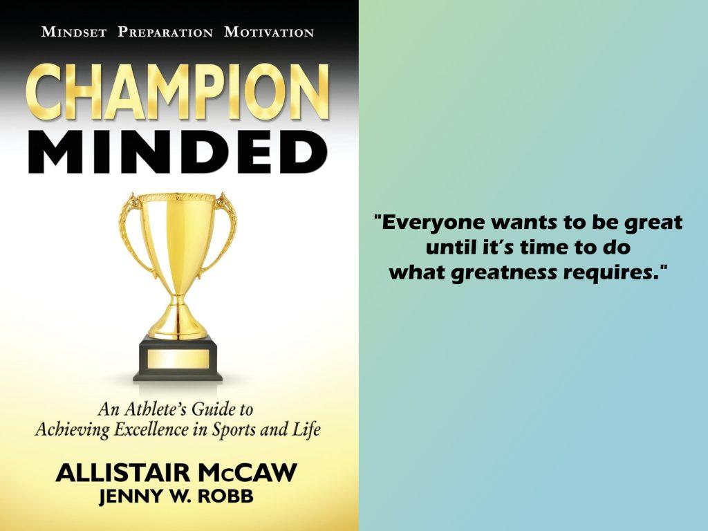 Champion Minded - Allistair McCaw